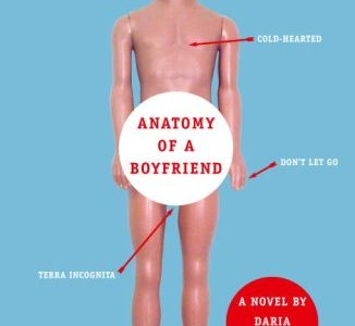 Anatomy of a Boyfriend: Not Just a Cliche