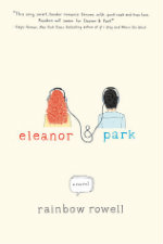 the book cover of Eleanor & Park by Rainbow Rowell