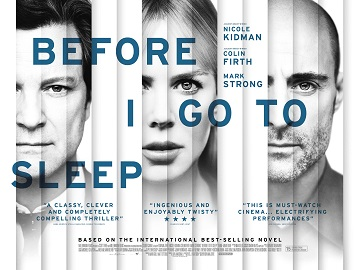 Promotional poster for Before I Go to Sleep starring Nicole Kidman, Colin Firth, and Mark Strong.