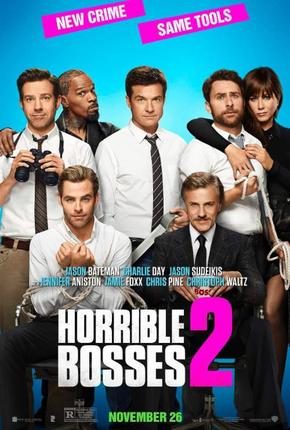 The top-notch cast of Warner Bros./New Line Cinema's Horrible Bosses 2.