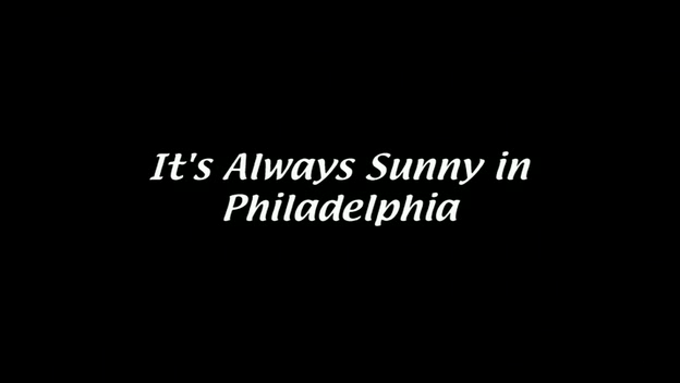 It's Always Sunny in Philadelphia has been on the air for over a decade.