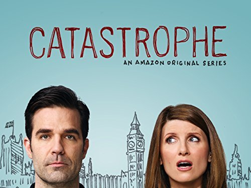 Rob Delaney and Sharon Horgan write and star in the Amazon original series 'Catastrophe.'