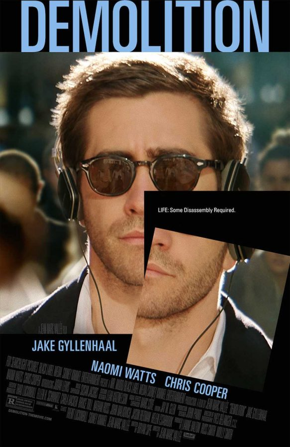 Jake Gyllenhaal is brilliant as ever in 'Demolition' as he deals with the loss of his wife in an unconventional method.