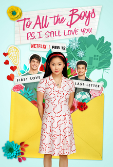 'To All The Boys I've Loved Before: P.S I Still Love You' follows the story of Lara Jean and her journey of young love.